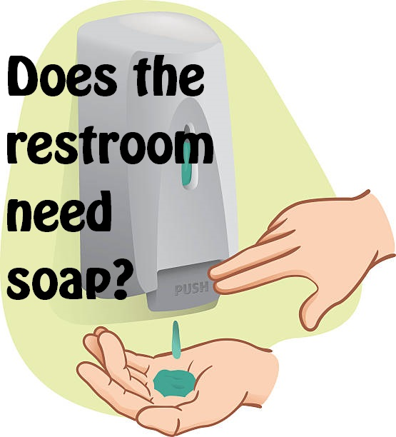 Report a Restroom That Needs Soap